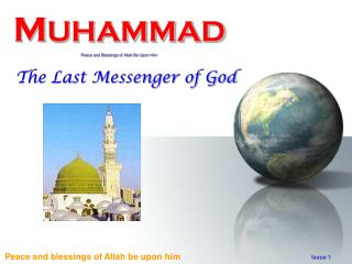 MUHAMMAD Peace and Blessings of Allah Be Upon Him