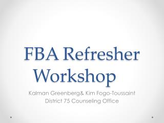 FBA Refresher Workshop