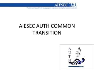 AIESEC AUTH COMMON TRANSITION