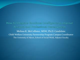 How to Integrate Emotional Intelligence to Improve  Personal and Professional Development
