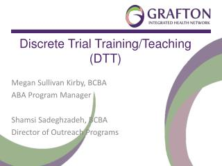 Discrete Trial  Training/Teaching (DTT)