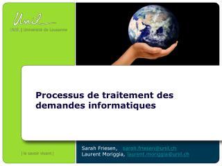 Processus  de  traitement  des  demandes informatiques