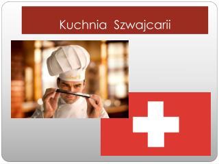 Kuchnia  Szwajcarii