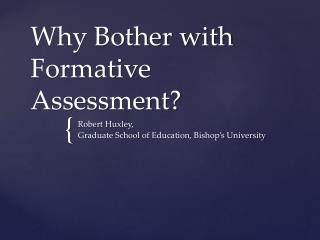 Why Bother with Formative Assessment?