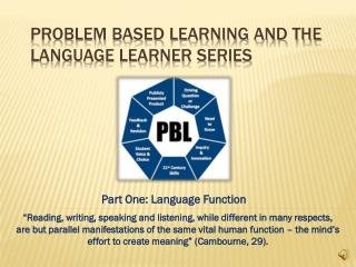 Problem Based Learning and the Language Learner Series