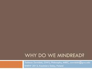 Why do we  mindread ?