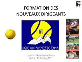 FORMATION DES               NOUVEAUX DIRIGEANTS