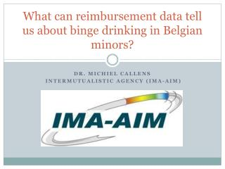 What can reimbursement data tell us about binge drinking in Belgian minors?