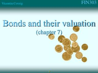 Bonds and their valuation (chapter 7)