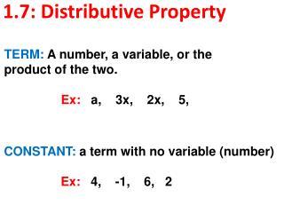 1.7:  Distributive Property