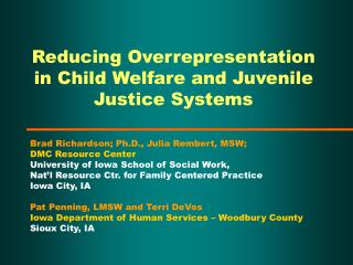 Reducing Overrepresentation in Child Welfare and Juvenile Justice Systems