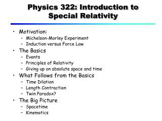 Physics 322: Introduction to Special Relativity