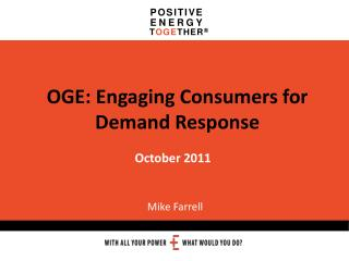 OGE: Engaging Consumers for Demand Response