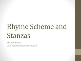 Rhyme Scheme and Stanzas
