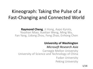 Kineograph: Taking the Pulse of a Fast-Changing and Connected World
