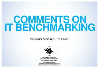 Comments on  IT benchmarking