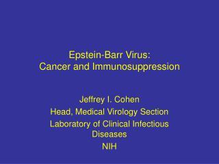 Epstein-Barr Virus:  Cancer and Immunosuppression
