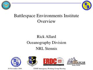 Battlespace Environments Institute Overview