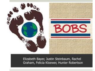 Elizabeth Bayer, Justin Steinbaum, Rachel Graham, Felicia Kloewer, Hunter Robertson