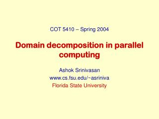 Domain decomposition in parallel computing