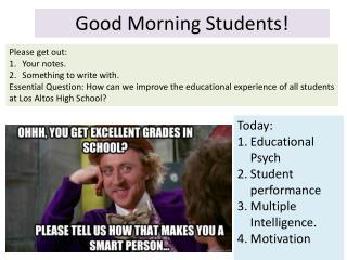 Good Morning Students!