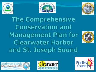 The Comprehensive Conservation and Management Plan for Clearwater Harbor and St. Joseph Sound