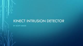 Kinect intrusion detector