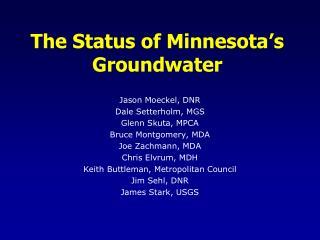 The Status of Minnesota's Groundwater