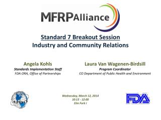Standard 7 Breakout Session Industry and Community Relations