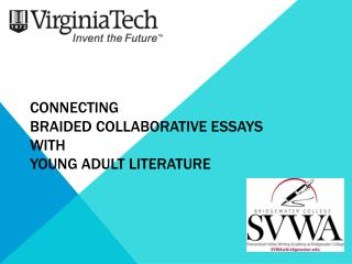 Connecting  Braided Collaborative Essays  with  Young Adult Literature