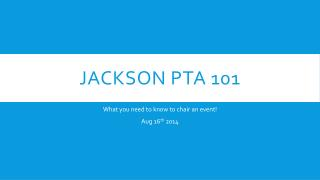 Jackson PTA 101
