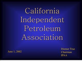 California Independent Petroleum Association