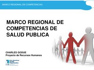 MARCO REGIONAL DE  COMPETENCIAS DE SALUD PUBLICA
