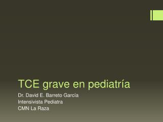 TCE  grave en pediatr�a