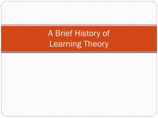 A Brief History of  Learning Theory