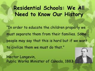 Residential Schools: We All Need to Know Our History