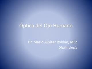 Óptica del Ojo Humano