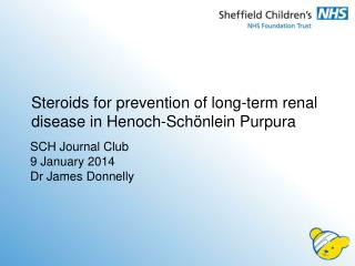 Steroids for prevention of long-term renal disease in  Henoch-Schönlein Purpura