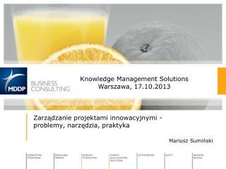 Zarządzanie projektami innowacyjnymi -  problemy, narzędzia, praktyka Mariusz Sumiński