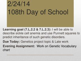2/24/14 108th Day of School