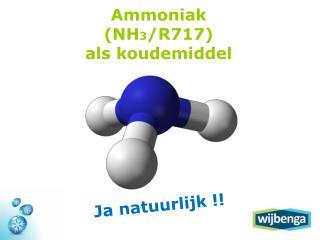 Ammoniak (NH 3 /R717) als koudemiddel