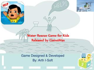 Water Rescue Game for Kids  Released by GameiMax