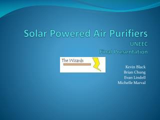 Solar Powered Air Purifiers UNEEC  Final Presentation