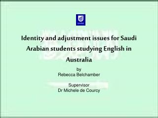 Identity and adjustment issues for Saudi Arabian students studying English in Australia