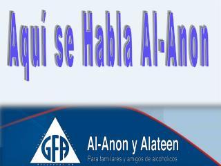Aquí se Habla Al-Anon