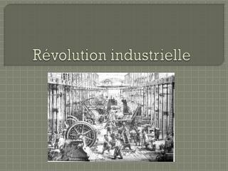 Révolution industrielle