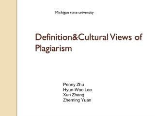 Definition&Cultural Views of Plagiarism