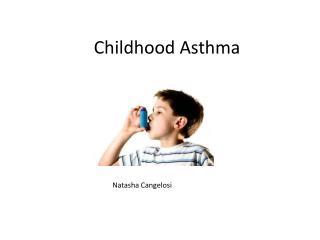Childhood Asthma