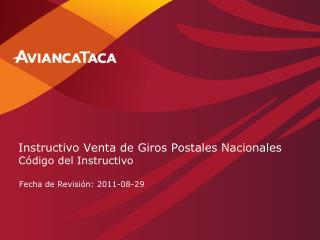 Instructivo Venta de Giros Postales Nacionales Código del Instructivo