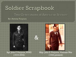 Soldier Scrapbook -Two Generations of American Service